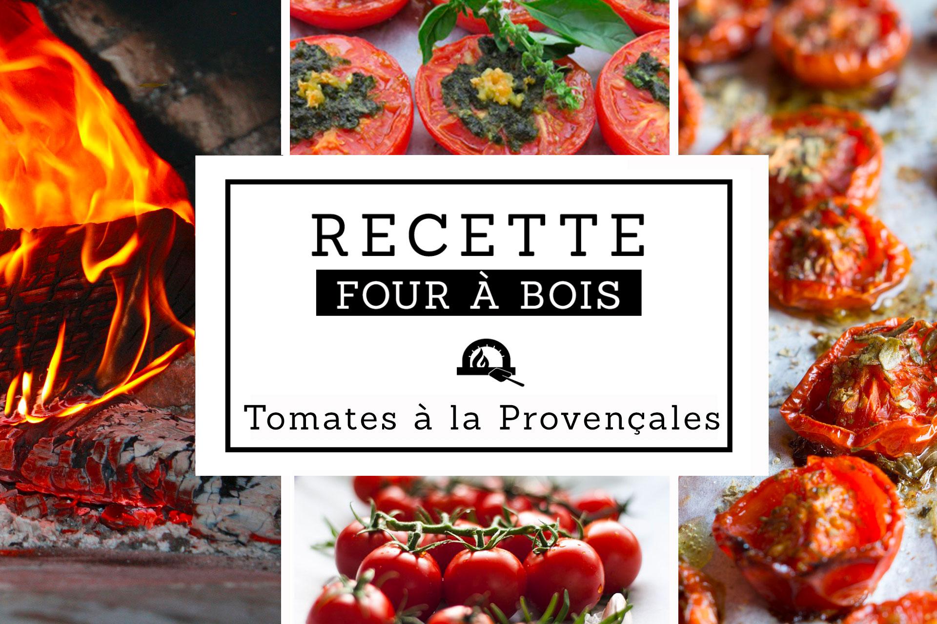 tomates à la provençales au four à bois