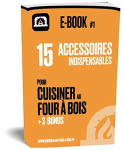 Page de garde de l'ebook - 15 accessoires pour la cuisine au four à bois